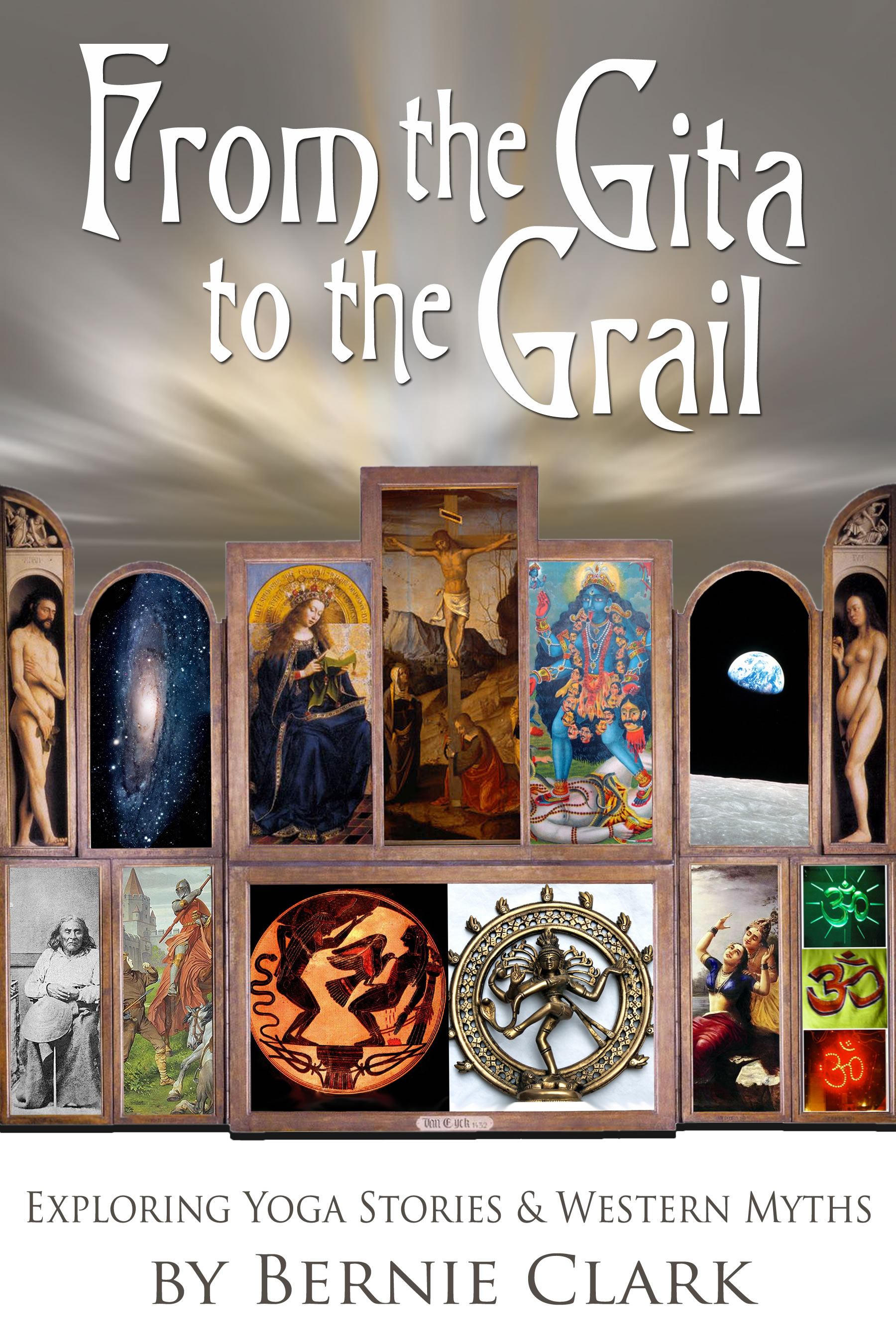 Book Review:From the Gita to the Grail: Exploring Yoga Stories & Western Myth